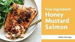 Five Ingredient Honey Mustard Salmon Recipe