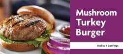 Mushroom Turkey Burger Recipe